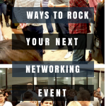 Rock Your Next Networking Event!