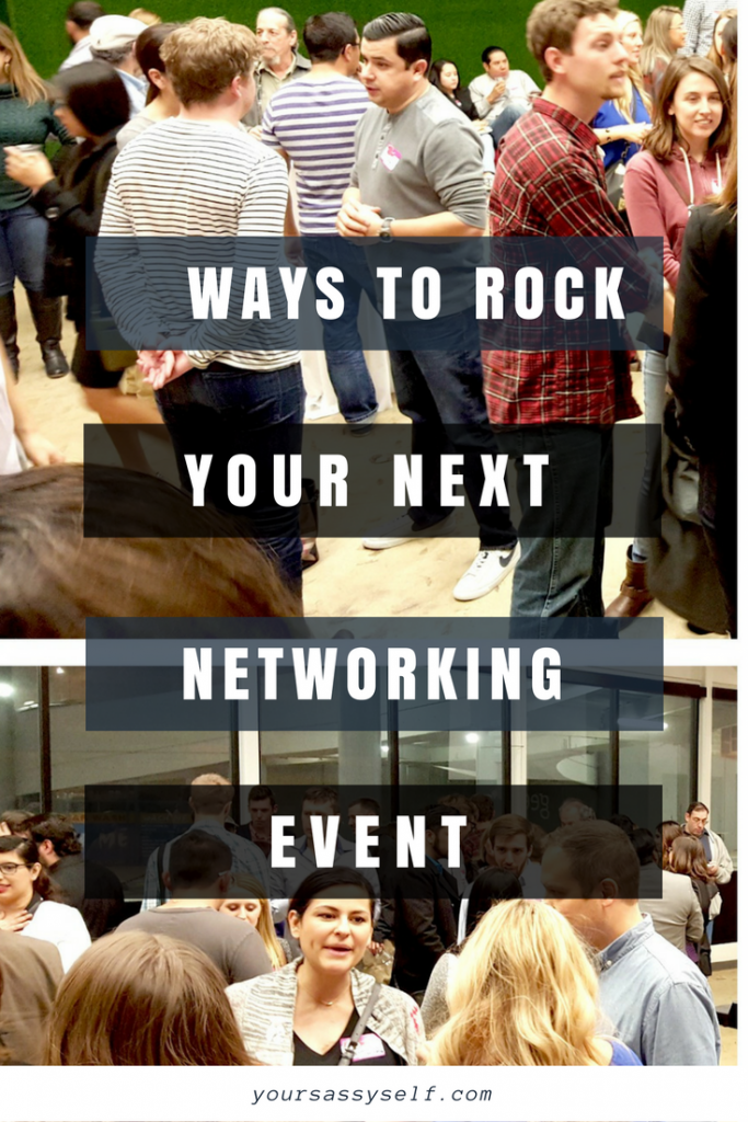 Ways to Rock Your Next Networking Event - yoursassyself.com