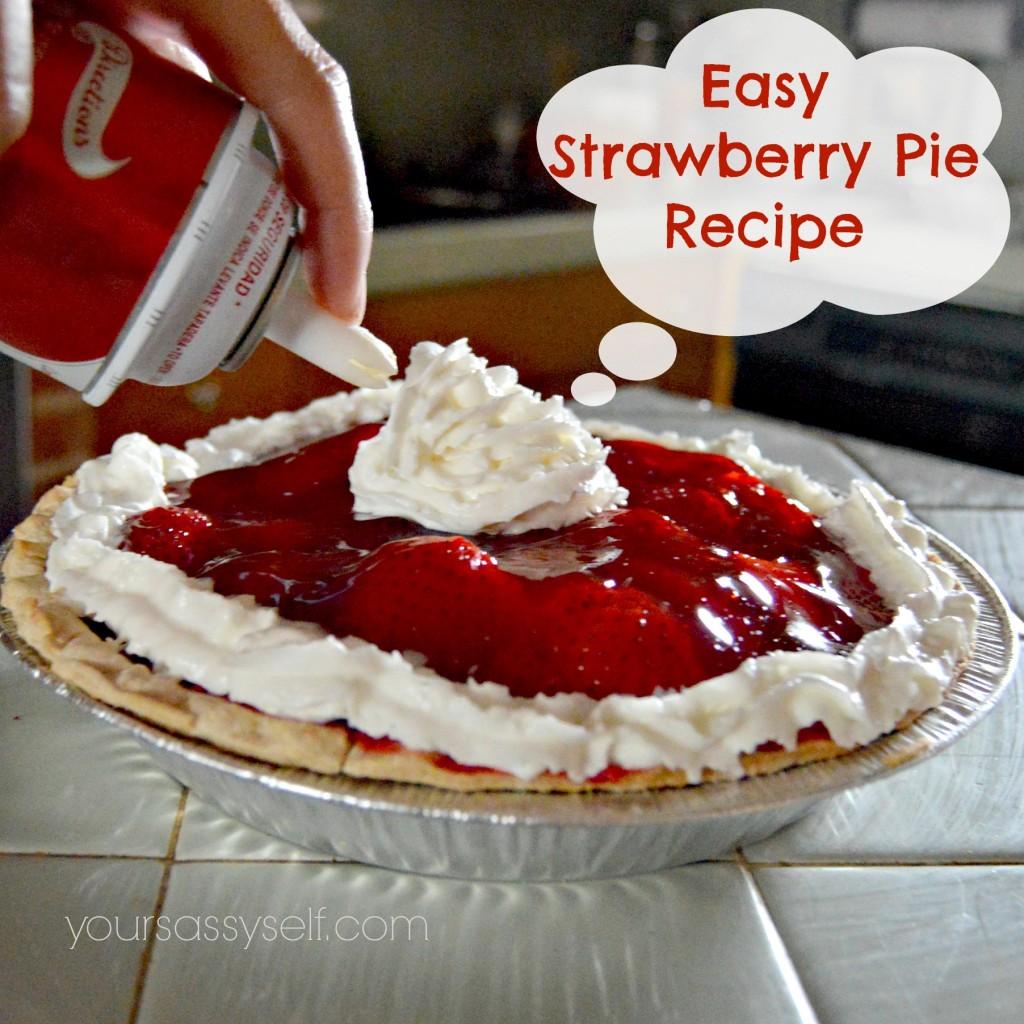 Easy Strawberry Pie Recipe - yoursassyself.com