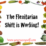 Weight Loss Wednesday – Flexitarian Shift is Working!