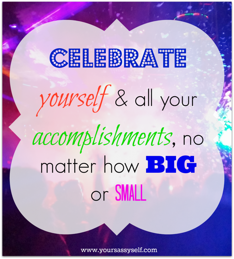Celebrate-yoursassyself