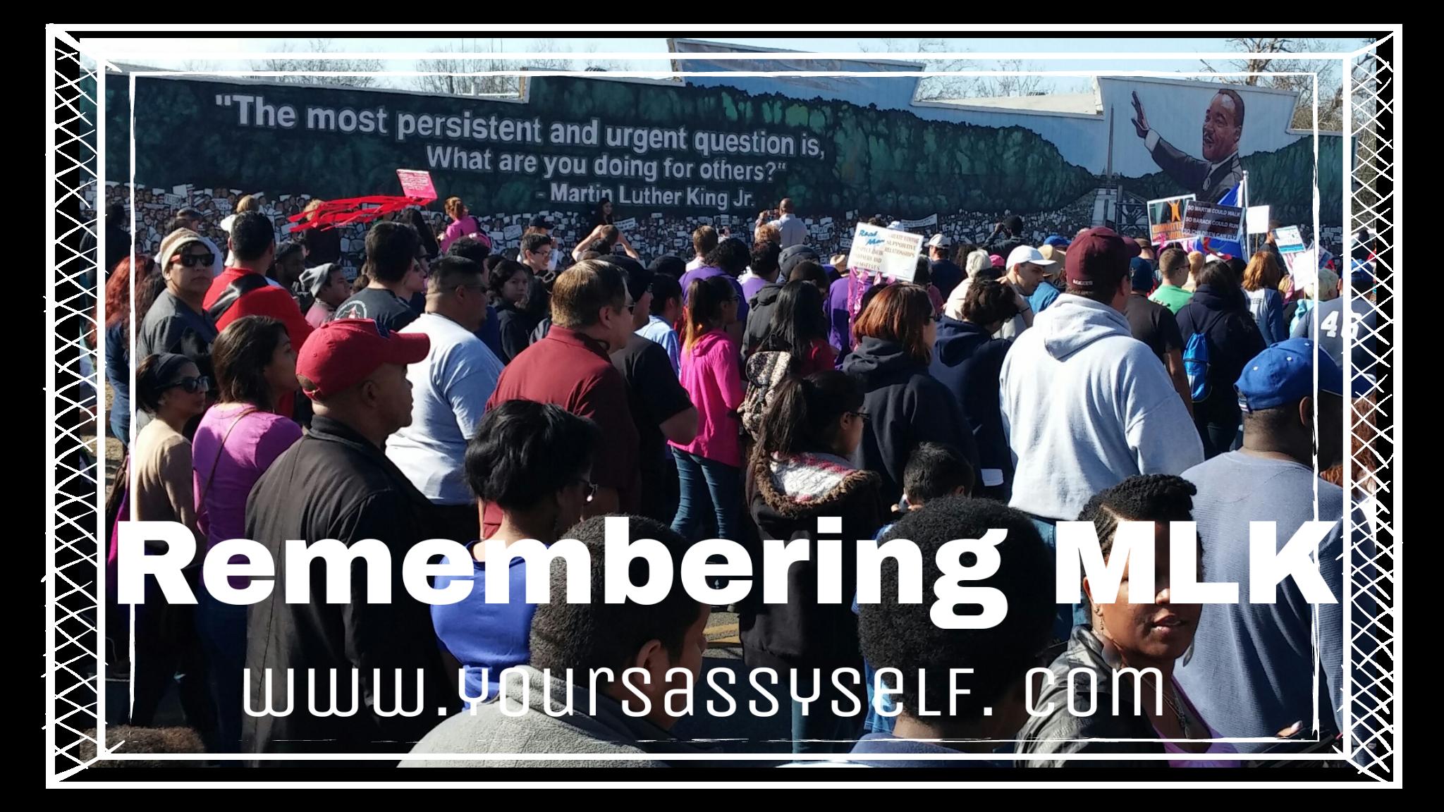 RememberingMLK-yoursassyself.com