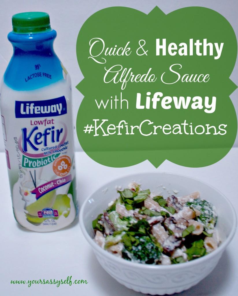 HealthyAlfredoSauceLifewayKefirCreations-yoursassyself.com.jpg
