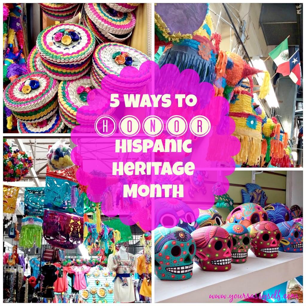 5 Ways To Honor Hispanic Heritage Month - yoursassyself.com