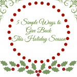 5 Simple Ways to Give Back This Holiday Season