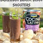 Brazilian Black Bean Shooters #ElFrijolazo