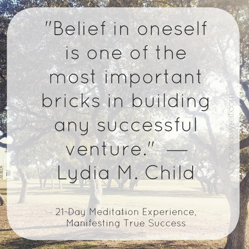 Belief in Oneself Success Quote - yoursassyself.com
