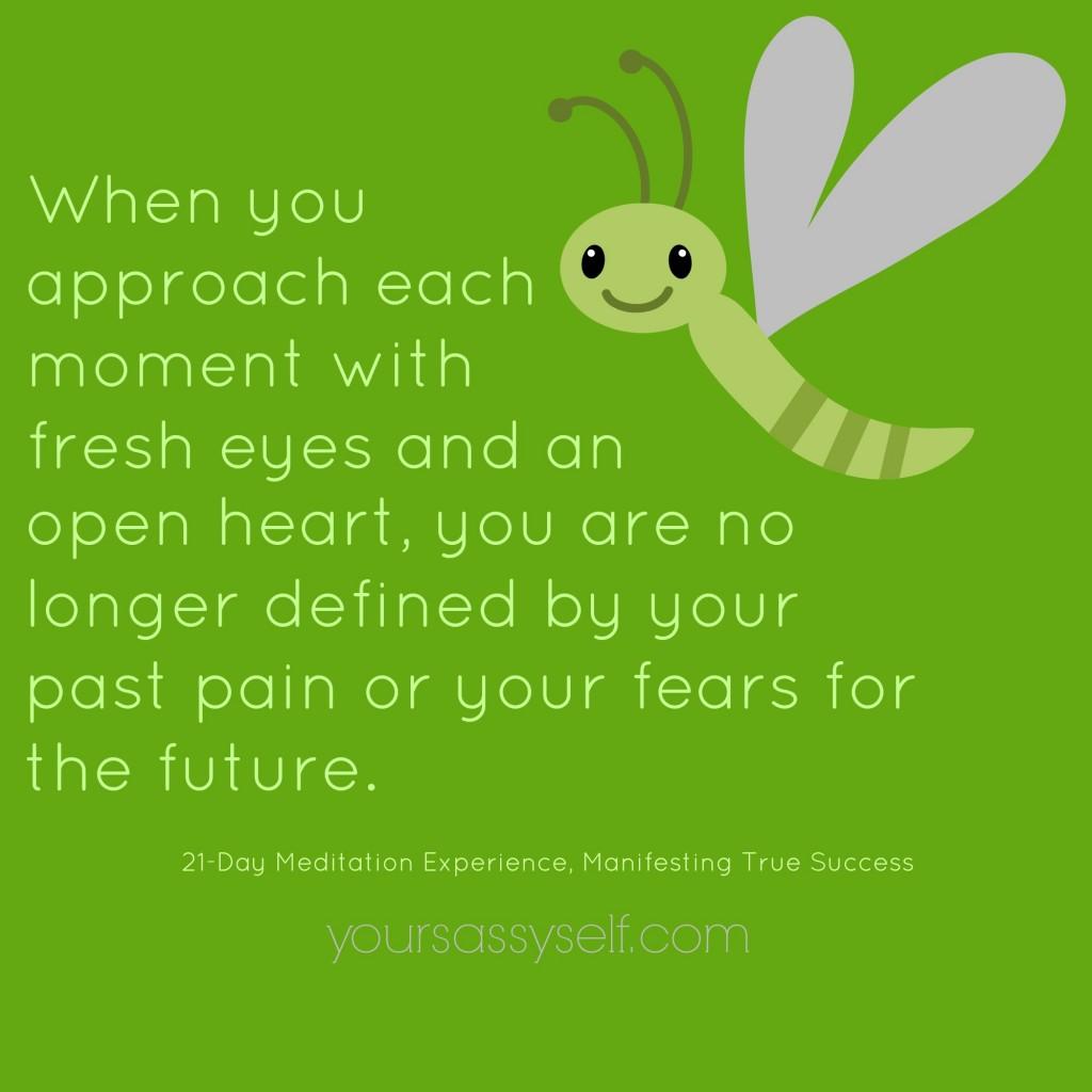 Fresh Eyes and Open Heart Quote - yoursassyself.com