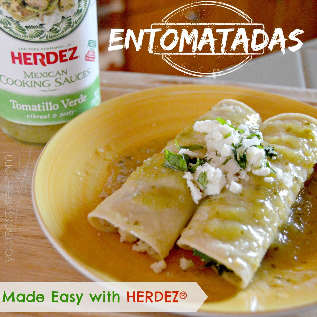 Entomatadas Made Easy with Herdez - yoursassyself.com