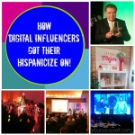 How Digital Influencers Got Their Hispanicize On!