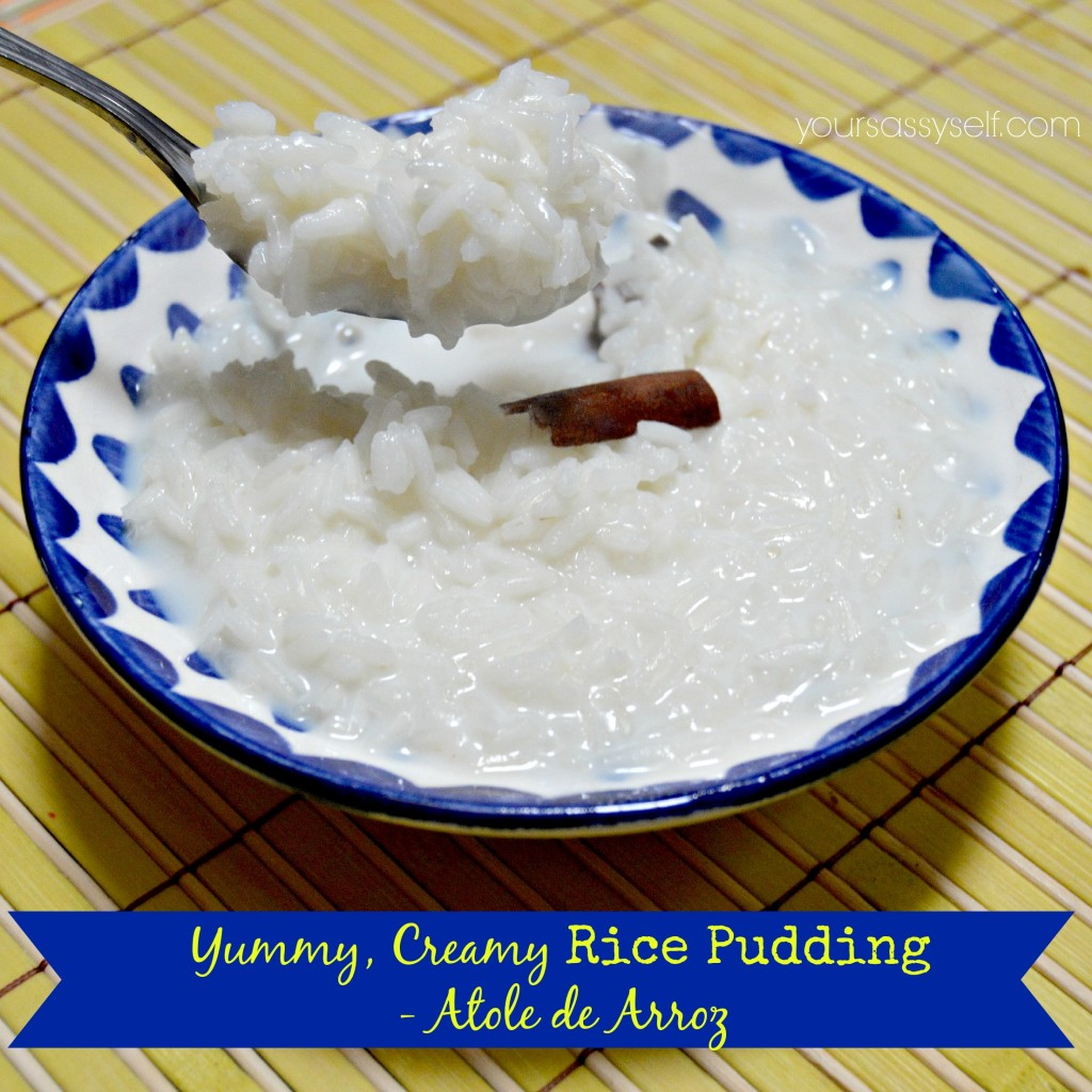 Yummy Rice Pudding-Atole de Arroz - yoursassyself.com