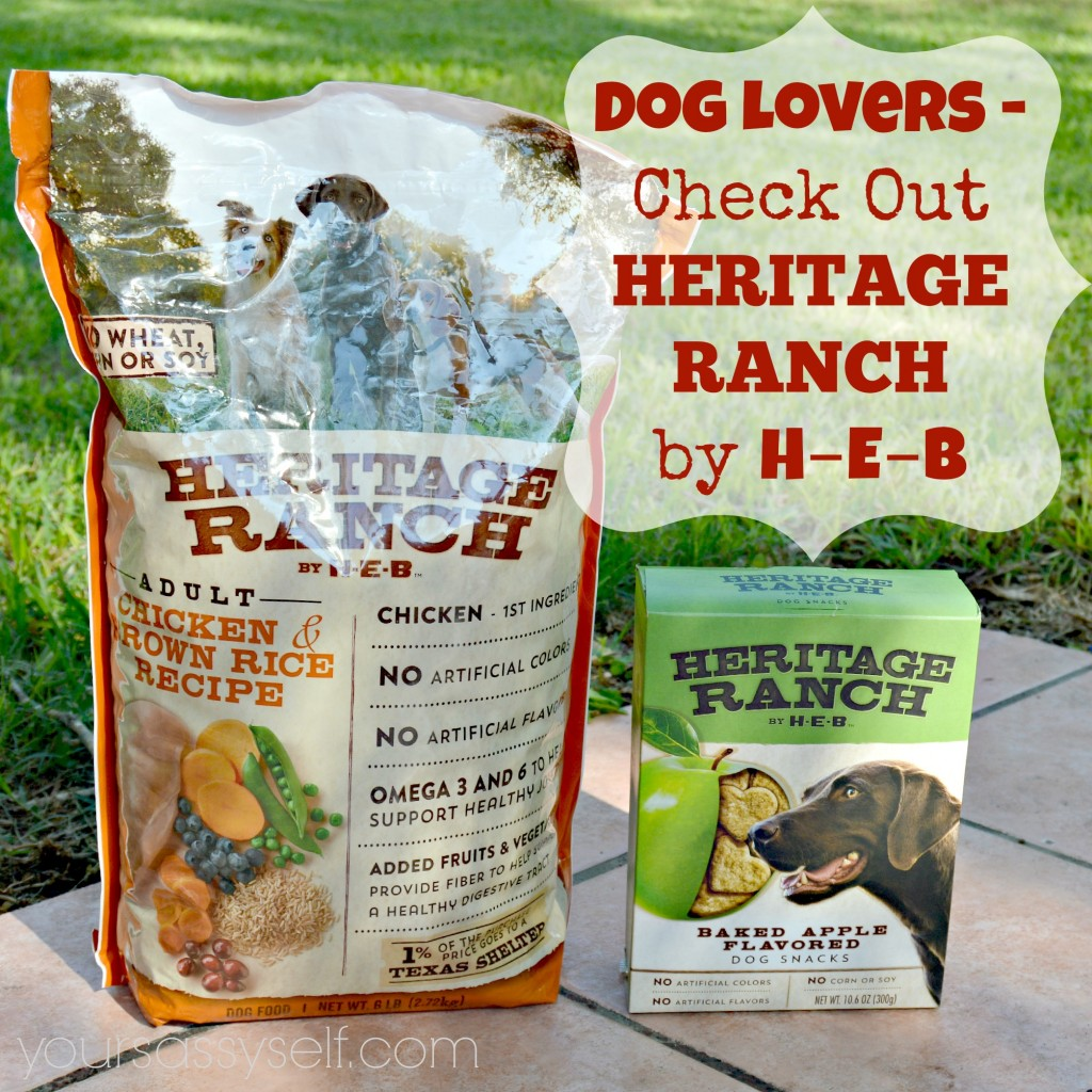 Dog Lovers Check Out Heritage Ranch by H-E-B - yoursassyself.com