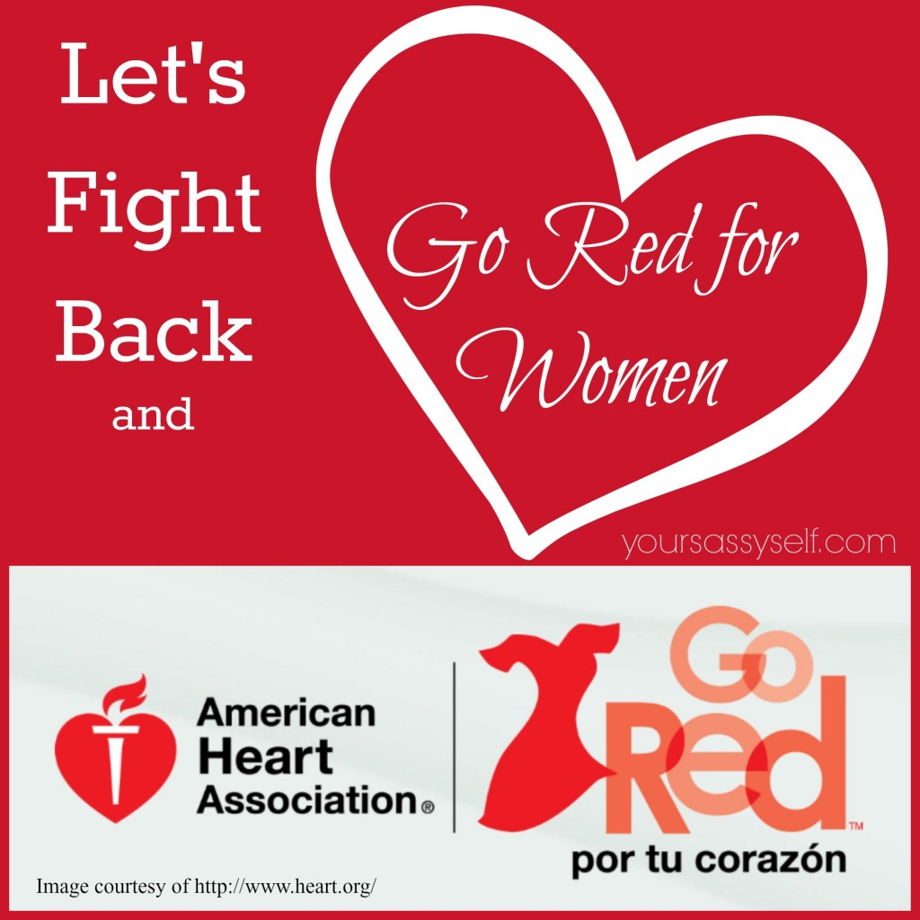 Fight back and Go Red for Women - yoursassyself.com