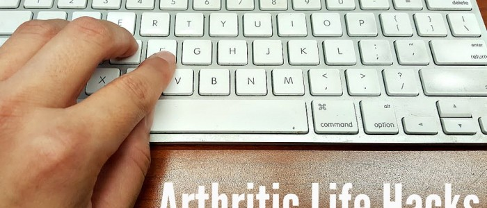 Arthritic Life Hacks - yoursassyself.com