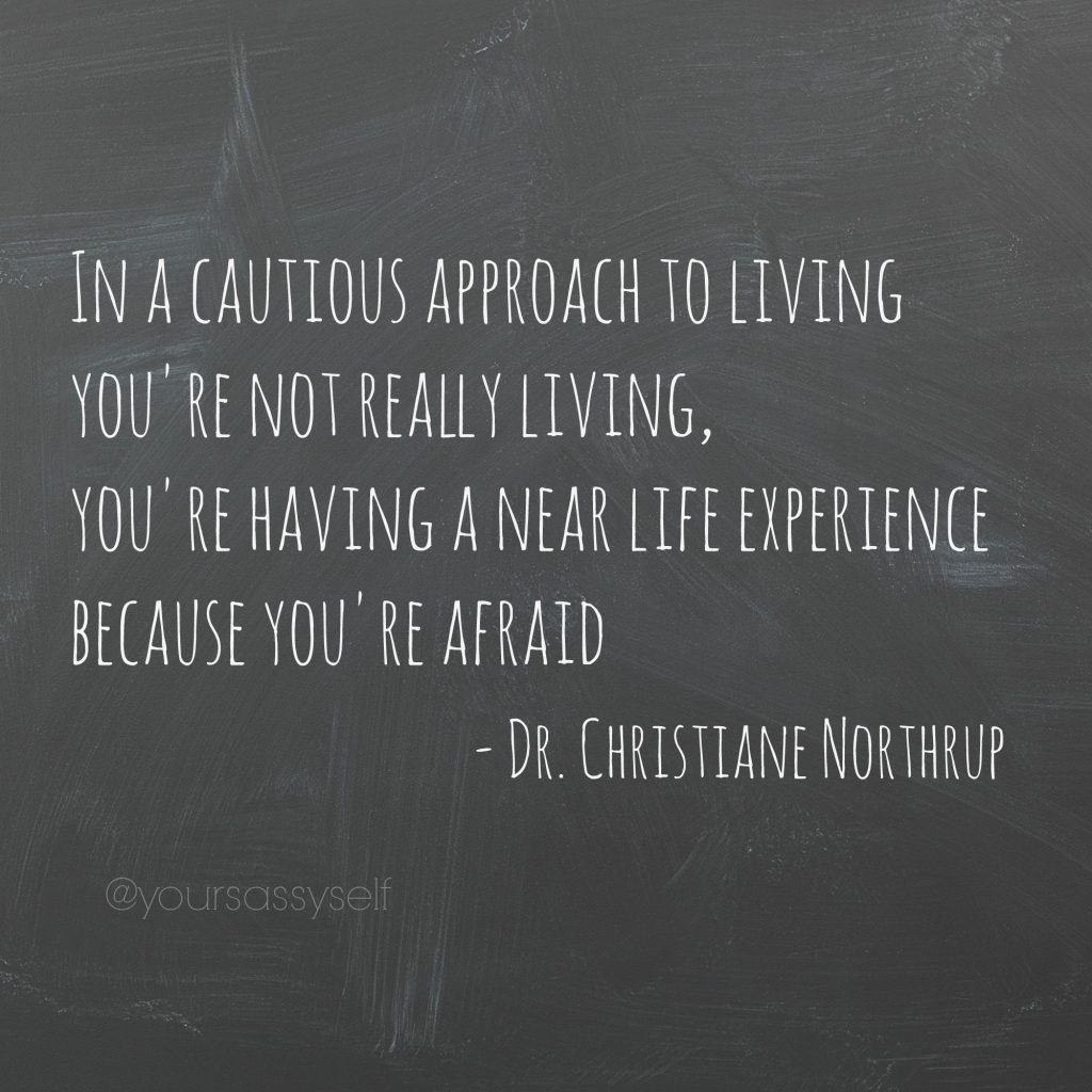Christiane Northrup Near life experience quote - yoursassyself.com