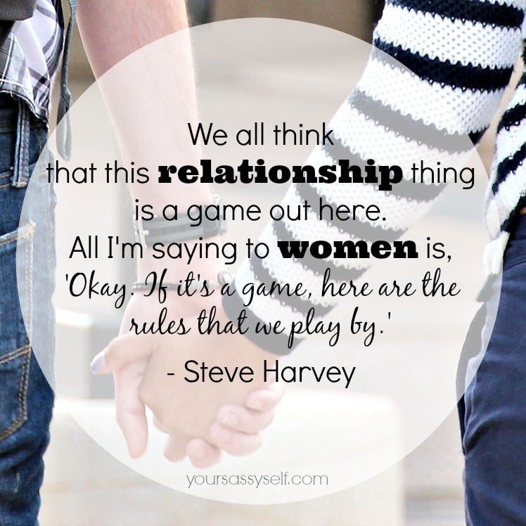 Steve Harvey Rules We Play By quote - yoursassyself.com