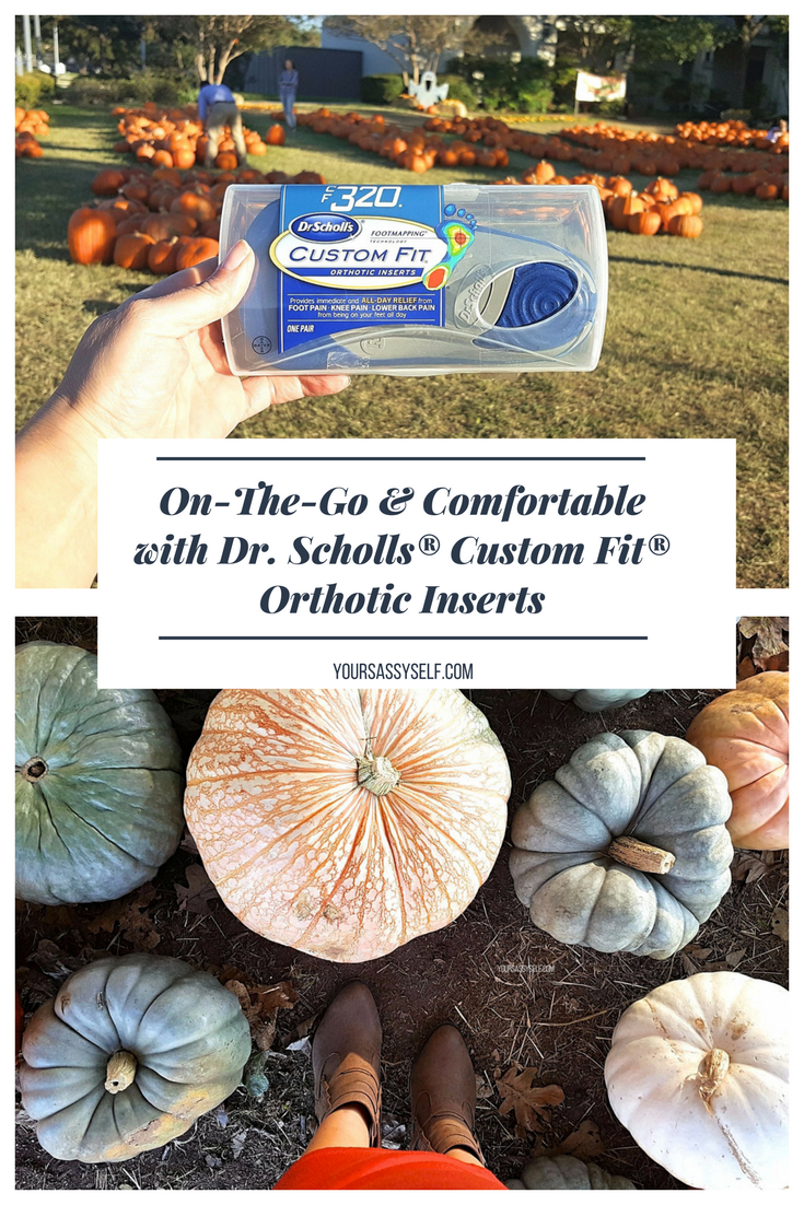 On-The-Go & Comfortable with Dr. Scholls® Custom Fit® Orthotic Inserts - yoursassyself.com