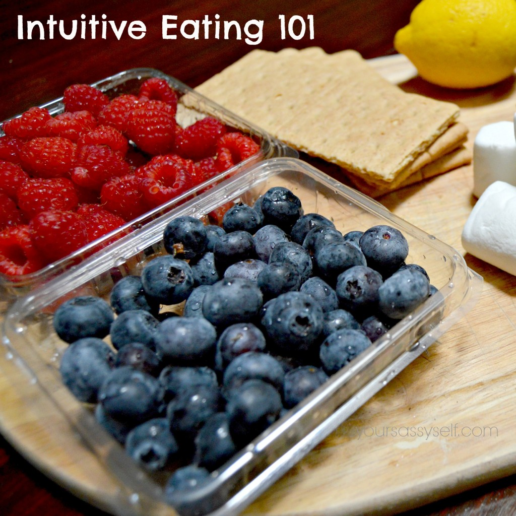 Intuitive Eating 101 - yoursassyself.com