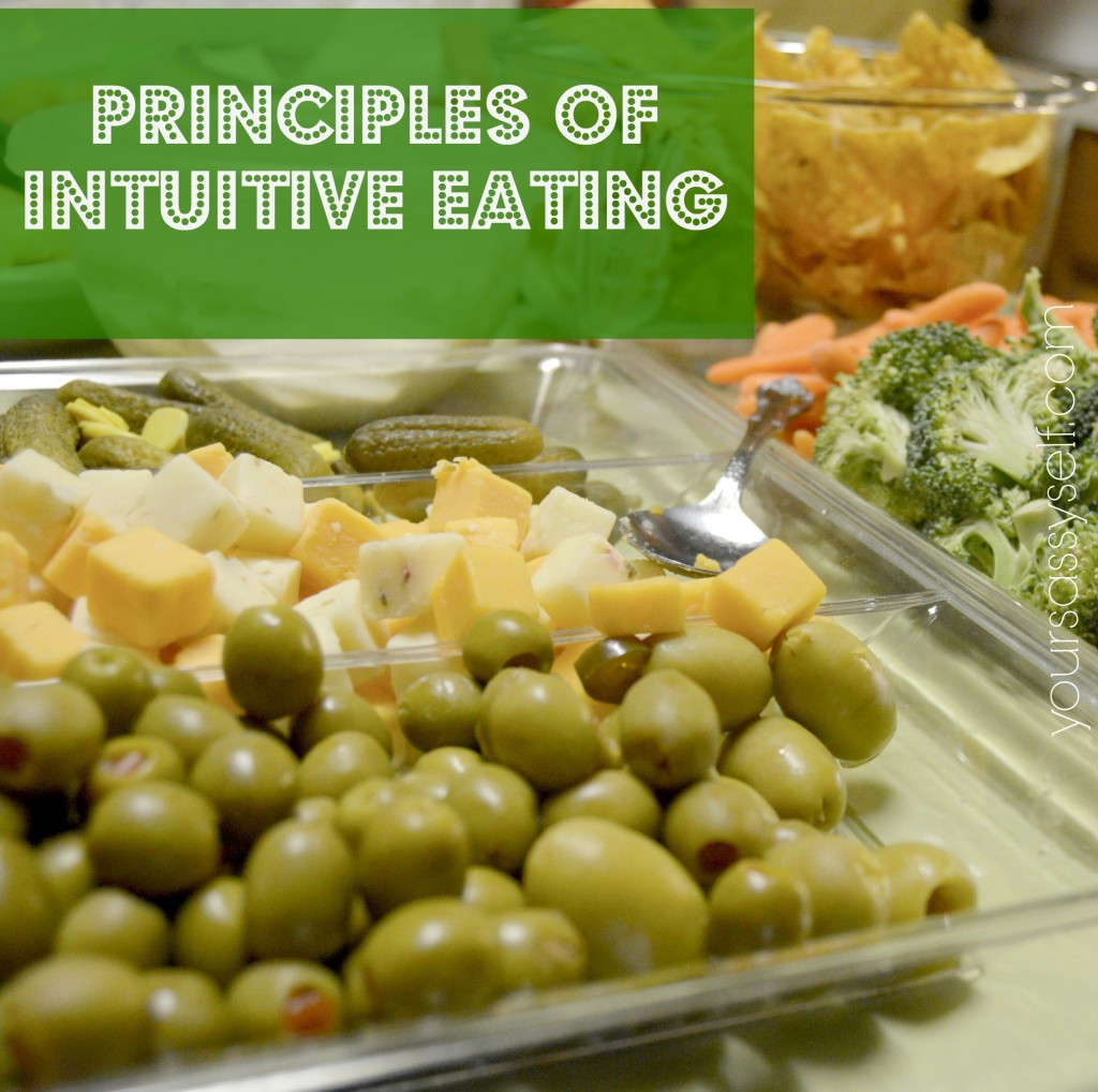Principles of Intuitive Eating - yoursassyself.com