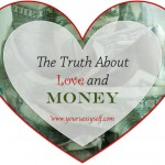 The Truth About Love and Money