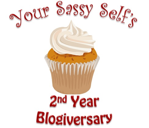 Your Sassy Self 2nd Blogiversary-yoursassyself.com