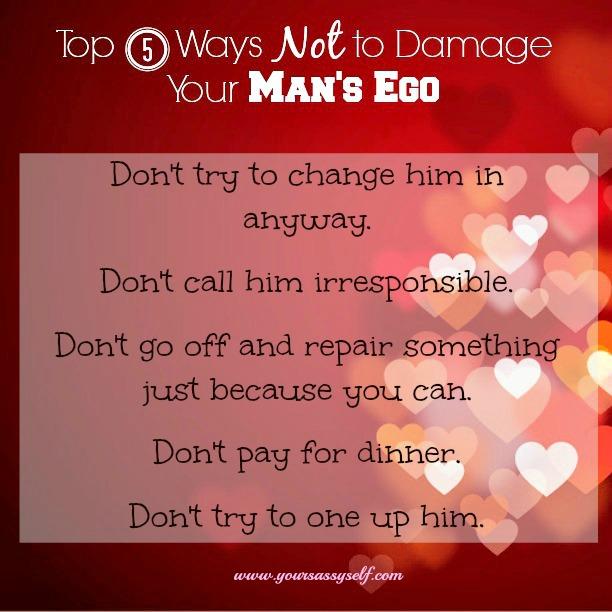 Top5WaysNotToDamageMansEgo-yoursassyself.com