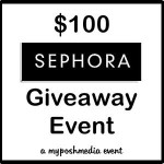 $100 Sephora Giveaway Event