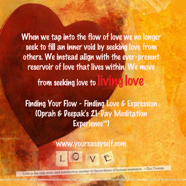 Finding Your Flow – Finding Love & Expression (Oprah & Deepak's 21-Day Meditation Experience™)