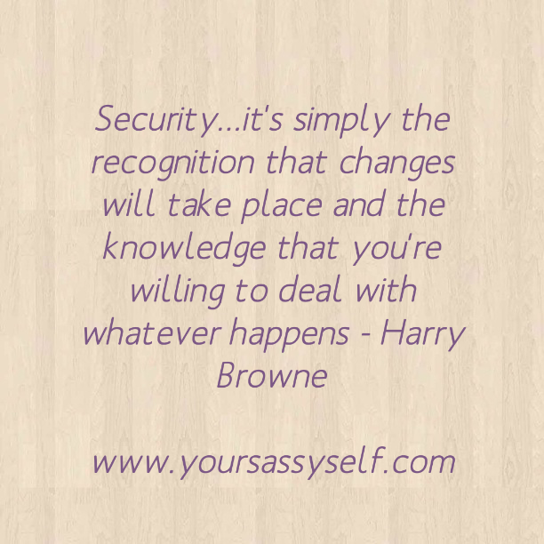 Security Quote from Harry Browne-yoursassyself.com