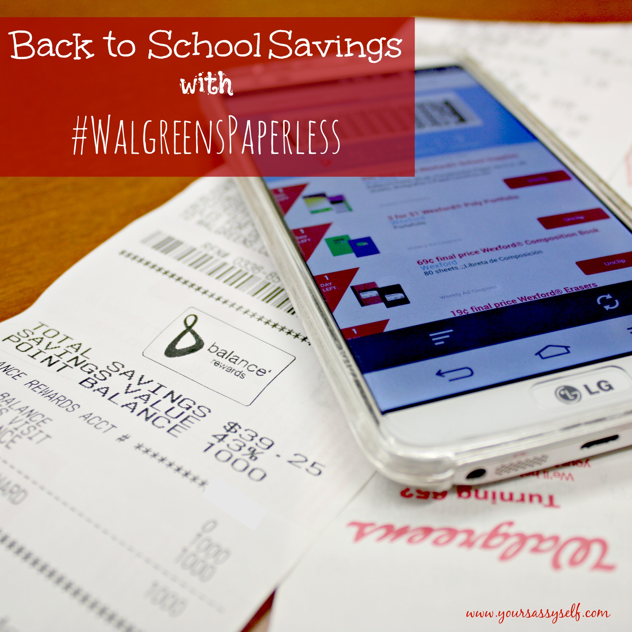 Back to School Savings with #WalgreensPaperless Coupons