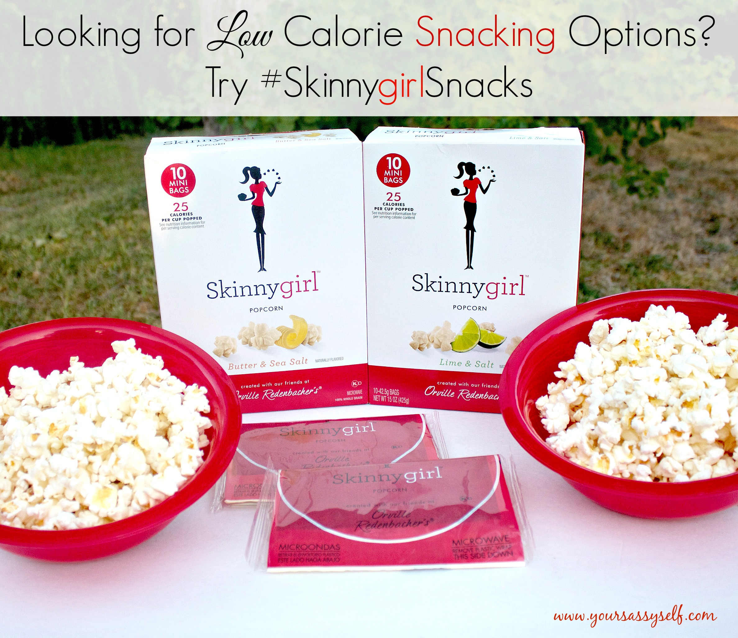 Looking for Low Calorie Snacking Options? Try #SkinnyGirlSnacks