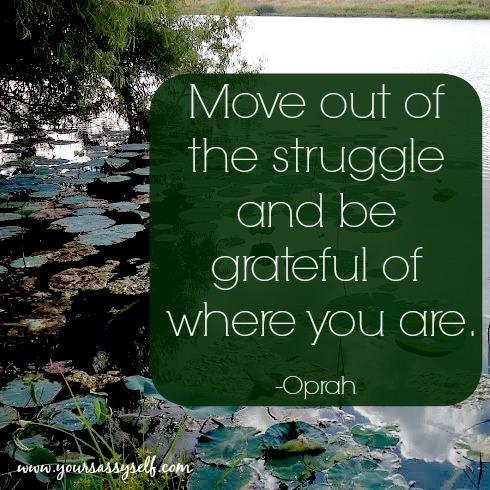 MoveOutofStruggleOprah-yoursassyself.com