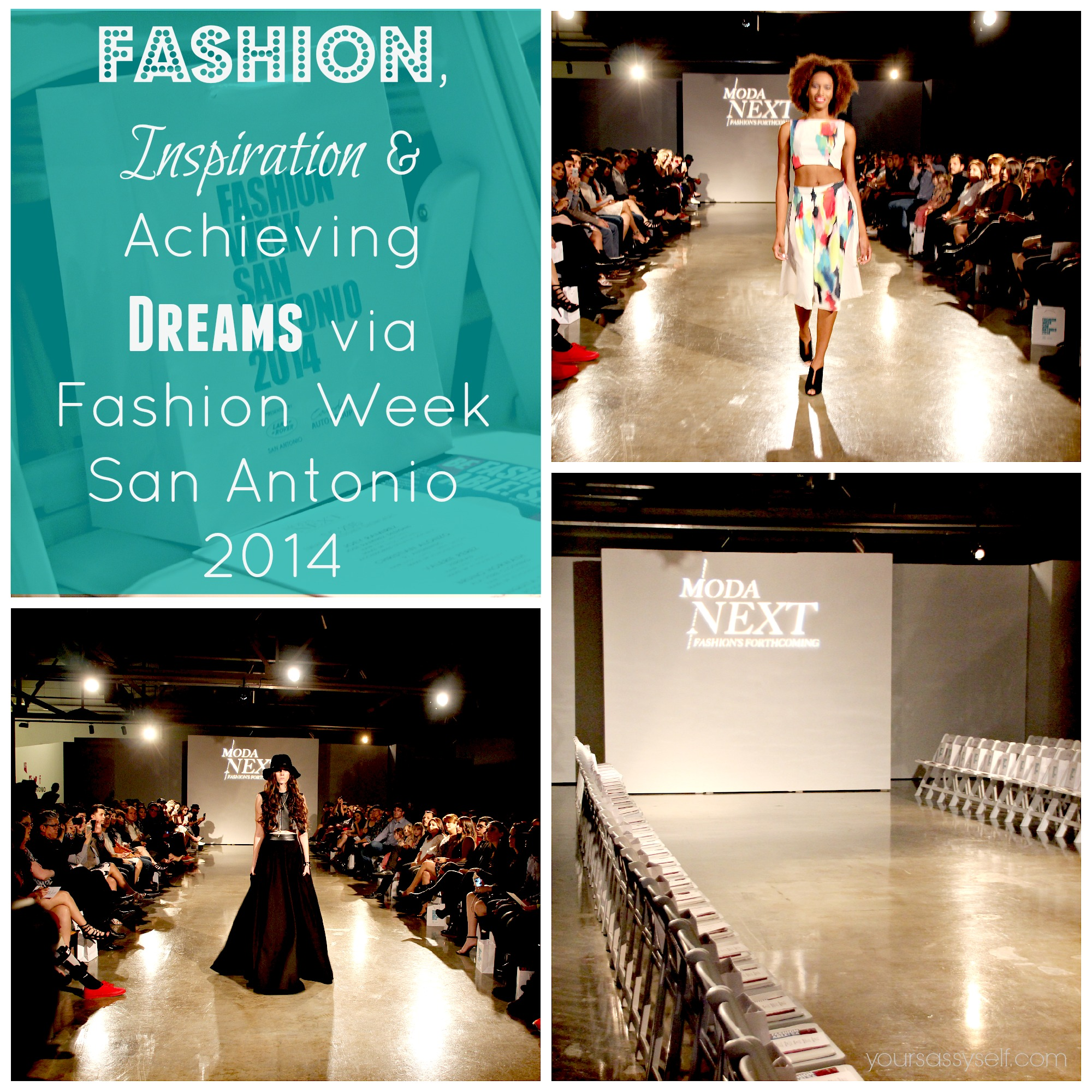 Fashion, Inspiration & Achieving Dreams via Fashion Week San Antonio 2014