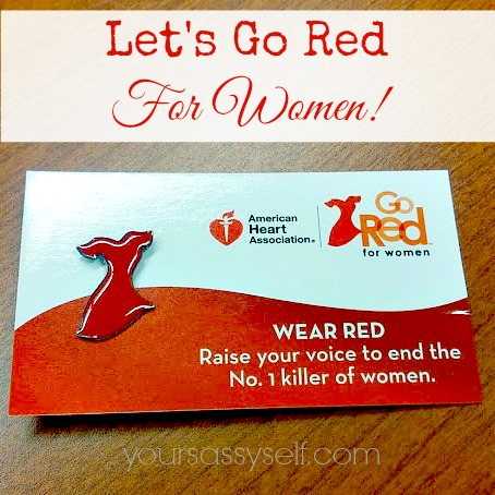 Lets Go Red For Women - yoursassyself.com