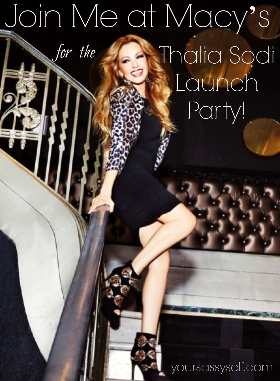 Join Me As We Celebrate The Launch of Thalia Sodi for Macy's!
