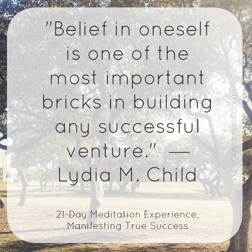 Belief in Oneself Success Quote - yoursassyself.com