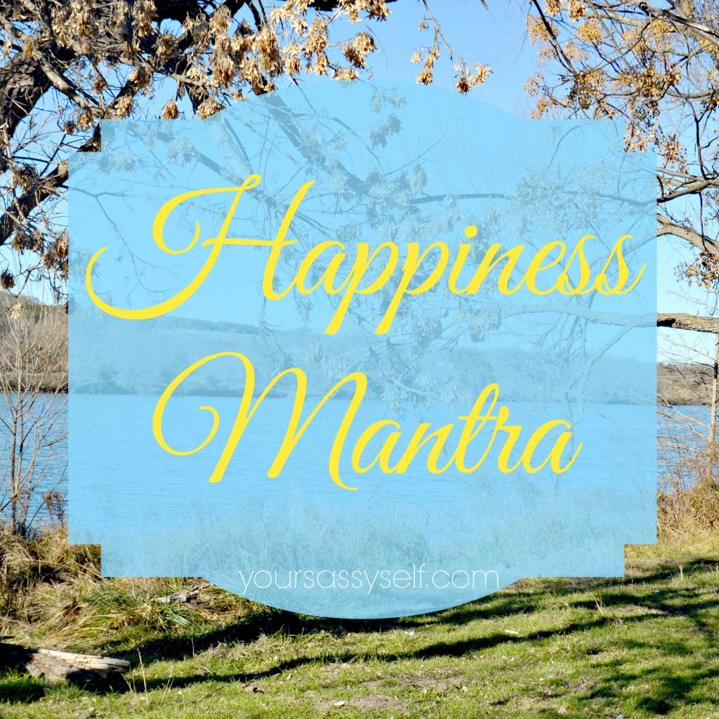 Happiness Mantra - yoursassyself.com