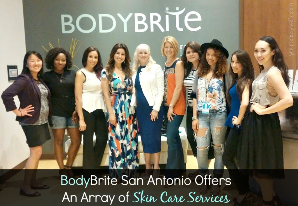 BodyBrite San Antonio Skin Care Event - yoursassyself.com