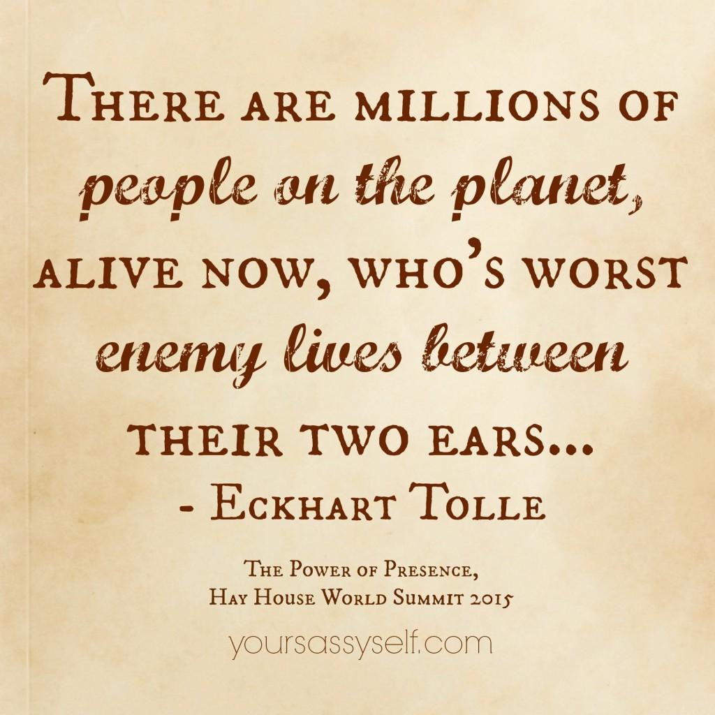 Eckhart Tolle Quote - yoursassyself.com