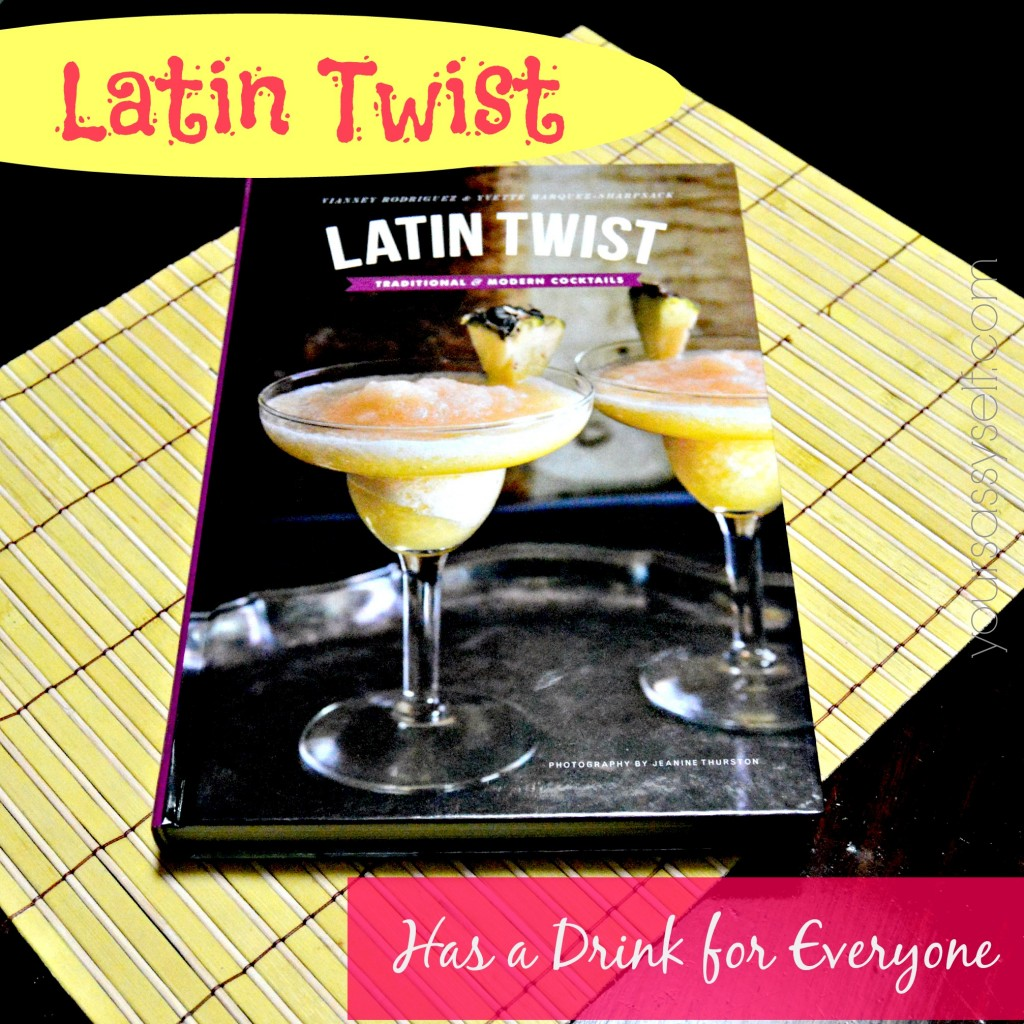 Latin Twist has a drink for everyone - yoursassyself.com