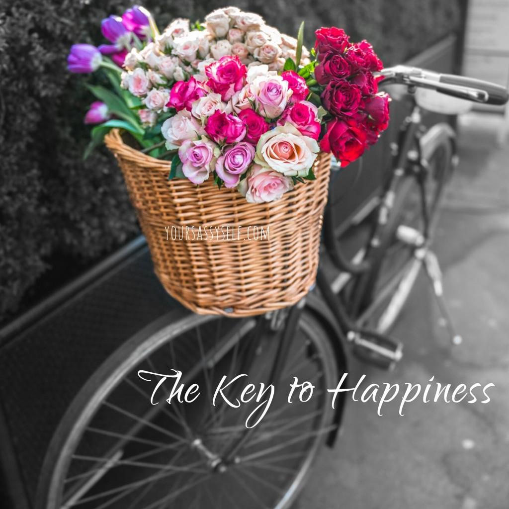 The Key to Happiness - yoursassyself.com