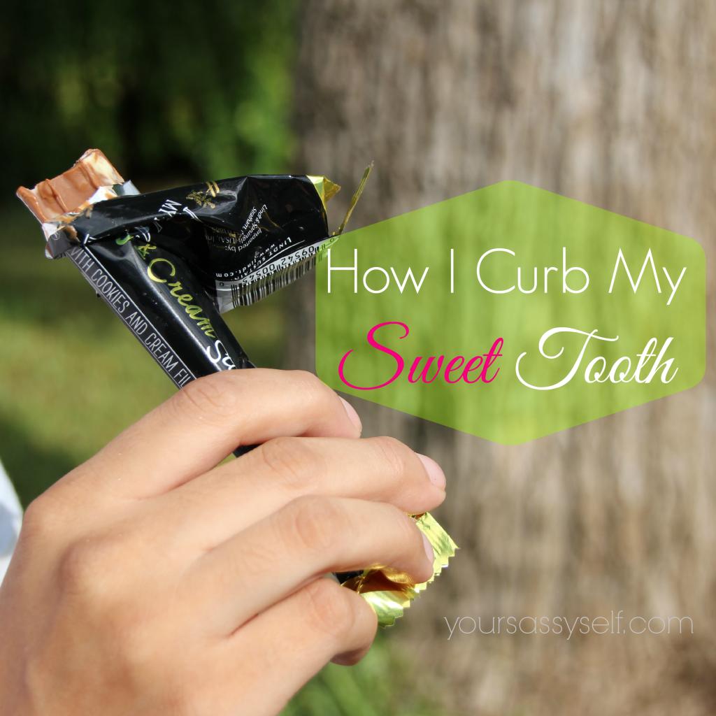 How I Curb My Sweet Tooth - yoursassyself.com