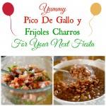 Pico De Gallo y Frijoles Charros to Wow at Your Next Fiesta