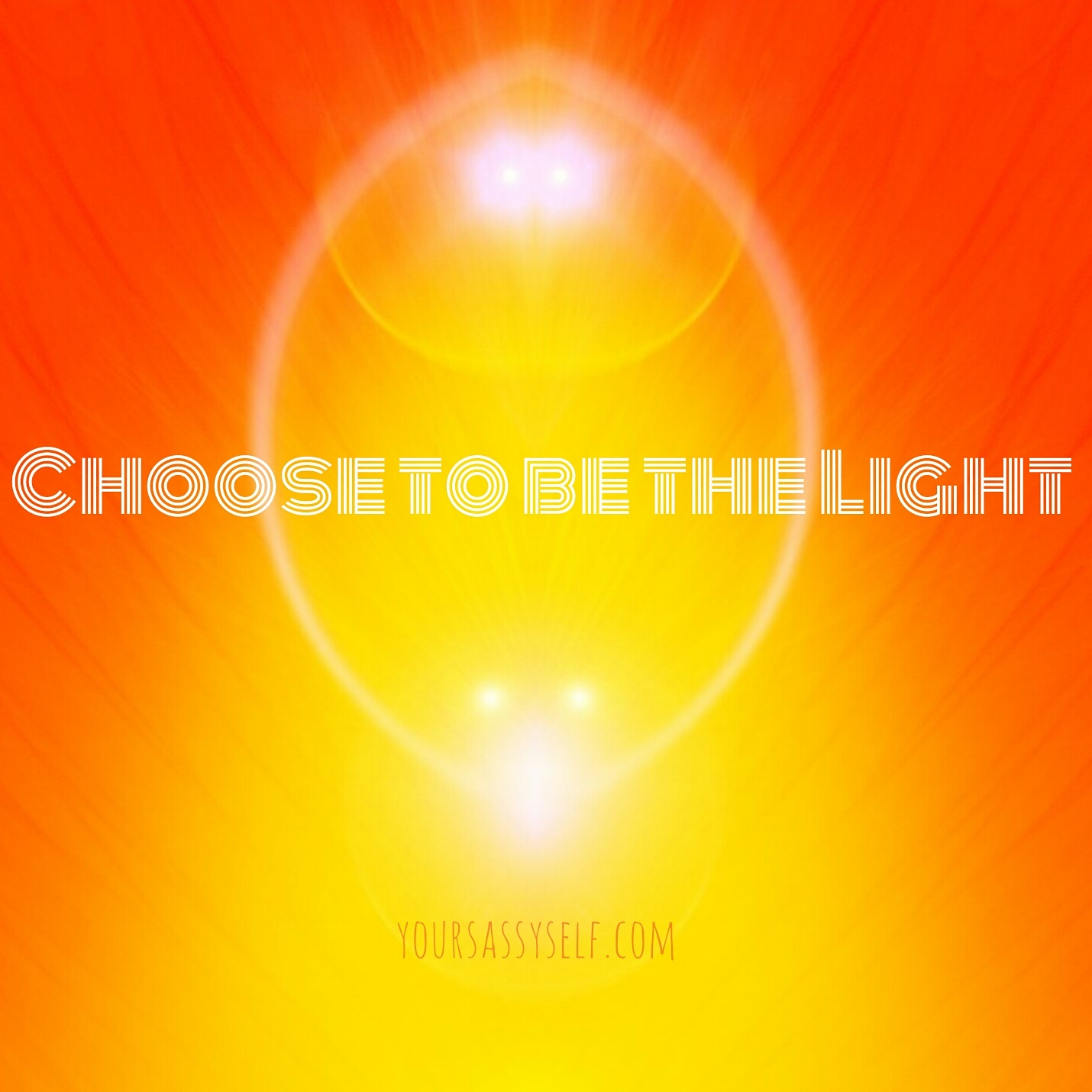 Choose To Be The Light