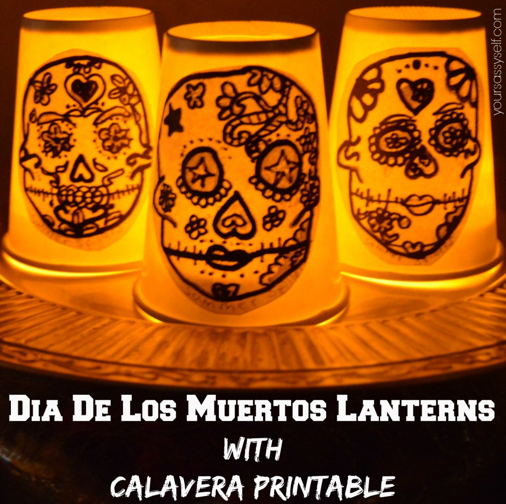 Dia de los Muertos Lanterns with Calavera Printable - yoursassyself.com