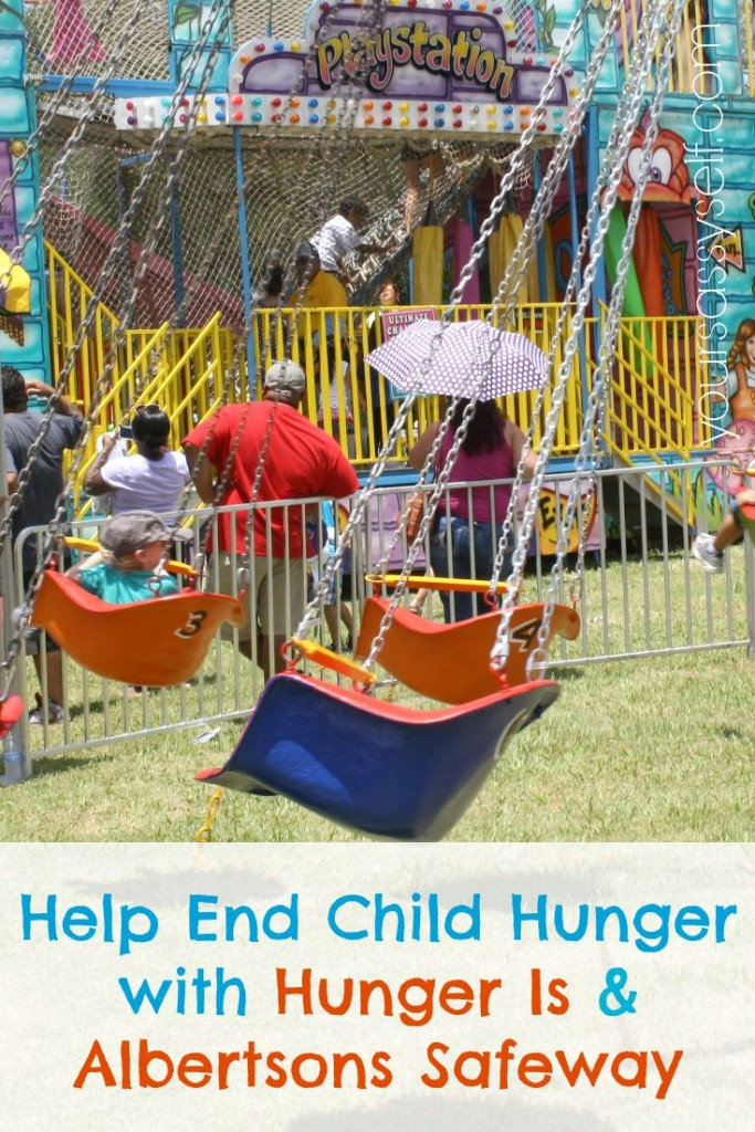 End Child Hunger with Hunger Is & Albertsons Safeway - yoursassyself.com