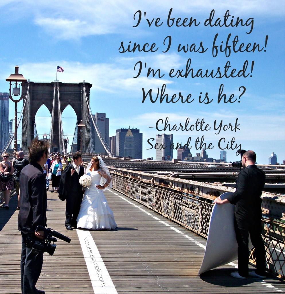 Charlotte York - Sex and the City quote - yoursassyself.com