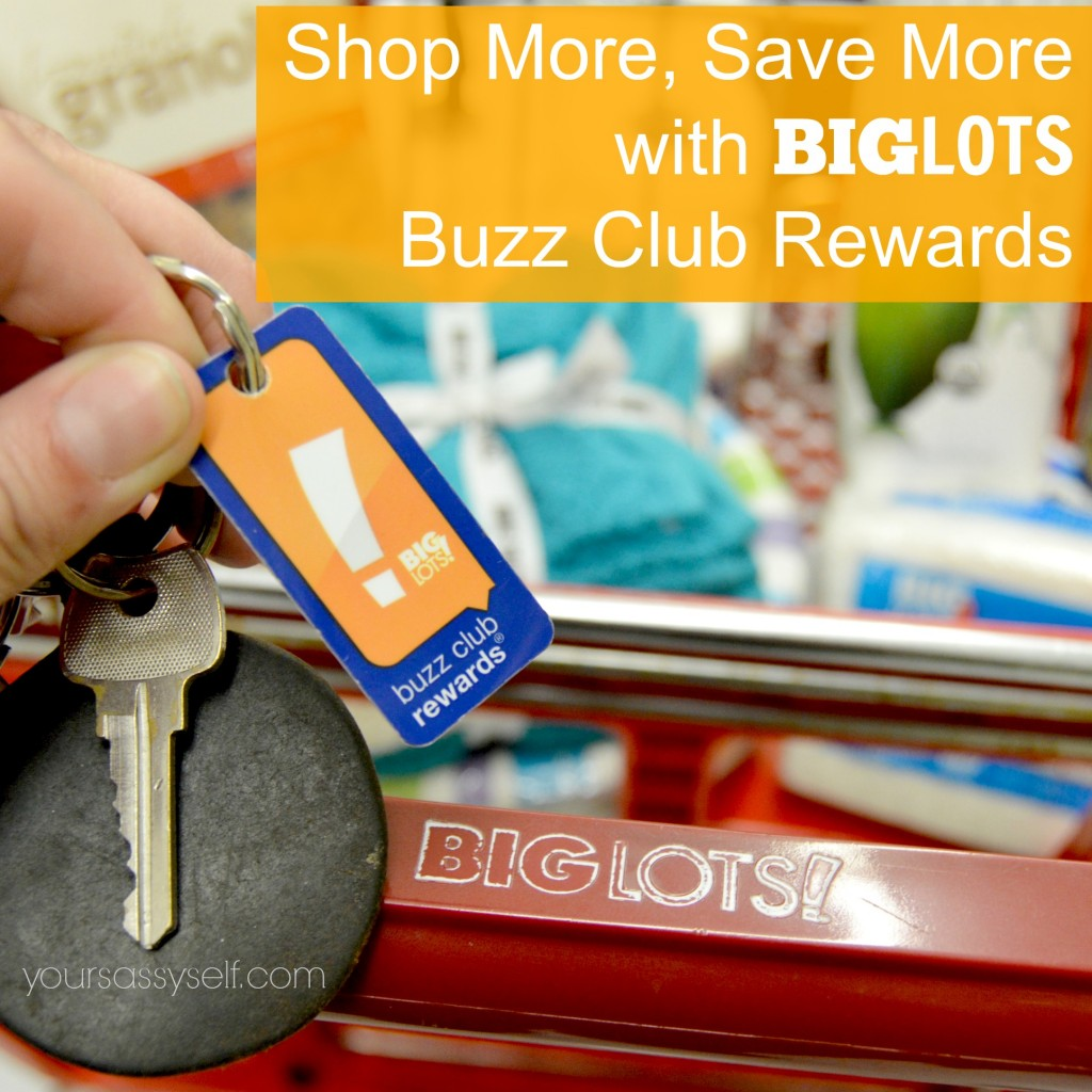 BigLots Buzz Club Rewards - yoursassyself.com