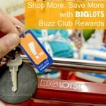 Shop More, Save More with Big Lots Buzz Club Rewards
