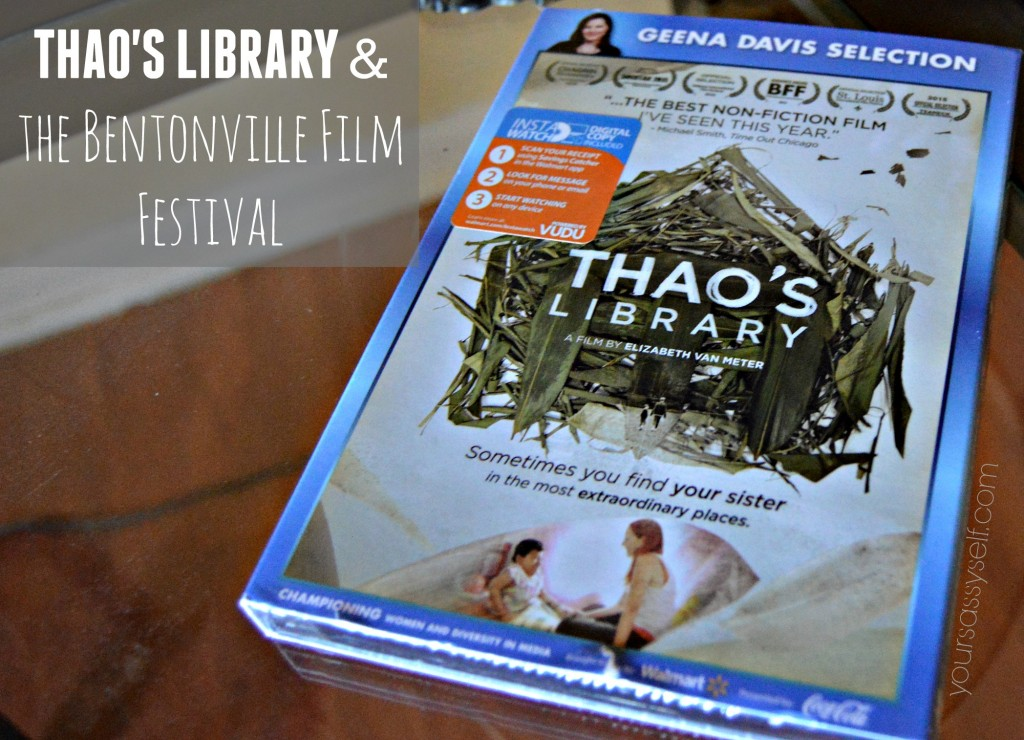Thao's Library and the Bentonville Film Festival - yoursassyself.com